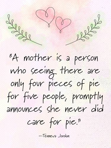 Image result for Mother's Day never did care for pie