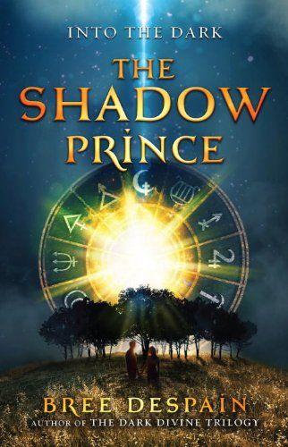 Into the Dark Book #1: The Shadow Prince by Bree Despain,http://www.amazon.com/dp/1606842471/ref=cm_sw_r_pi_dp_zAx7sb1H0HRSBACX