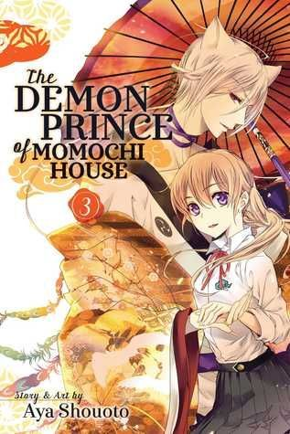 The Demon Prince Of Momochi House Vol 3 Ages 13 Popular New Series Romantic Fantasy