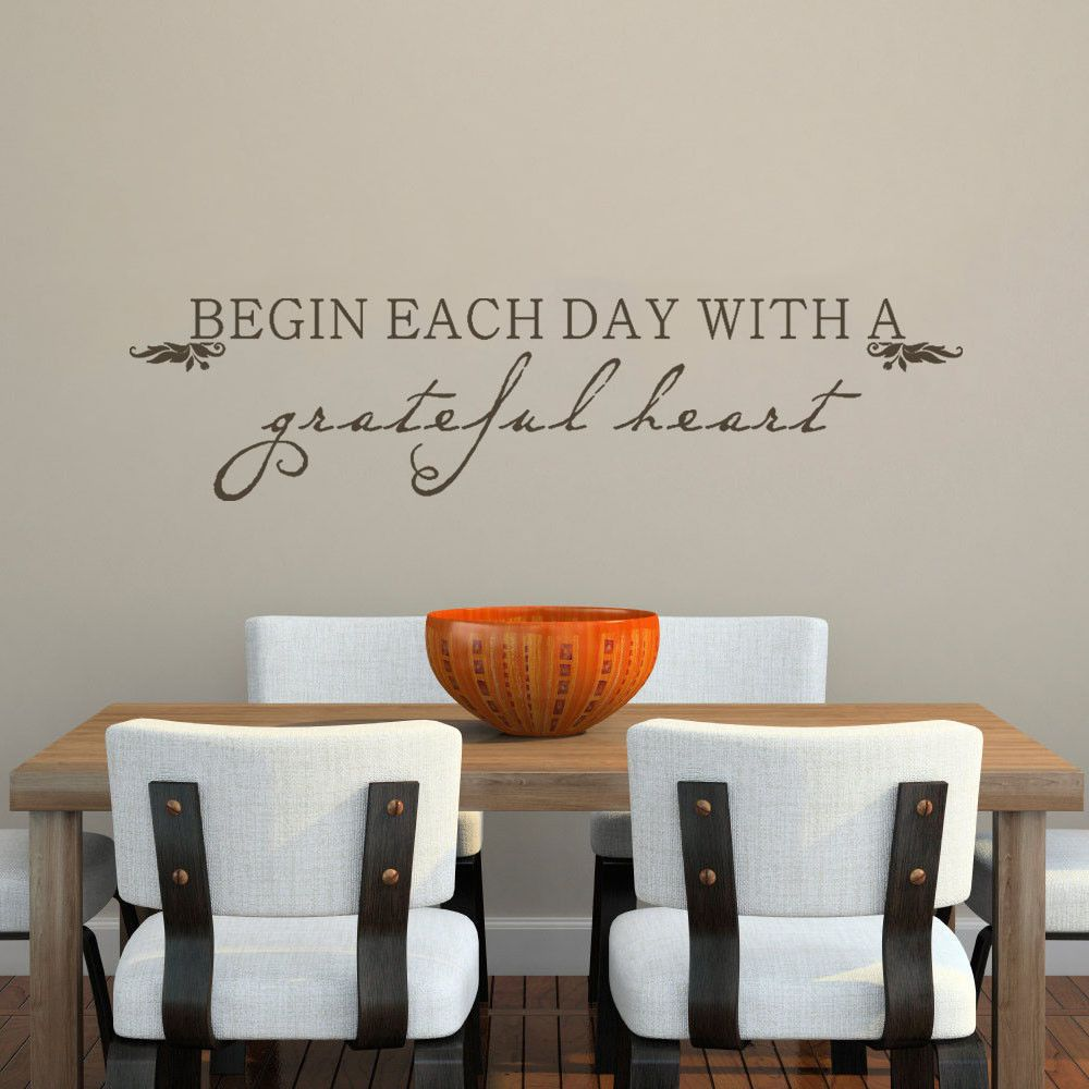 Inspired kitchen wall decal begin each day with a grateful heart