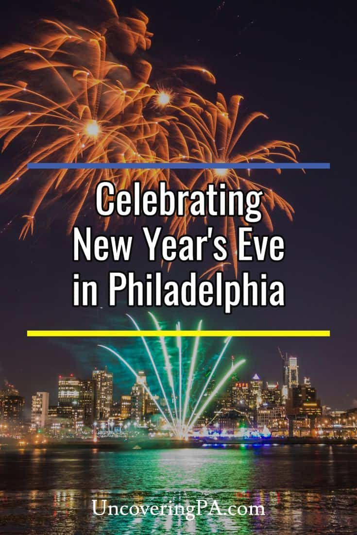 How to Ring in 2020 at Philadelphia's New Year's Eve