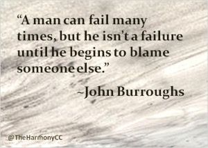 A man can fail many times but isn t a failure until he