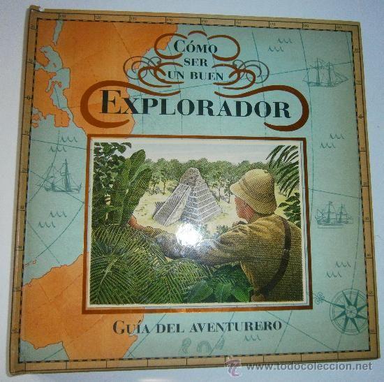 Como ser un buen explorador. Dugald Steer. Random House Mondadori, 1º edicion 2008 - Foto 1