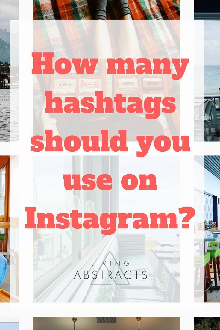How many hashtags should be used on an instagram post
