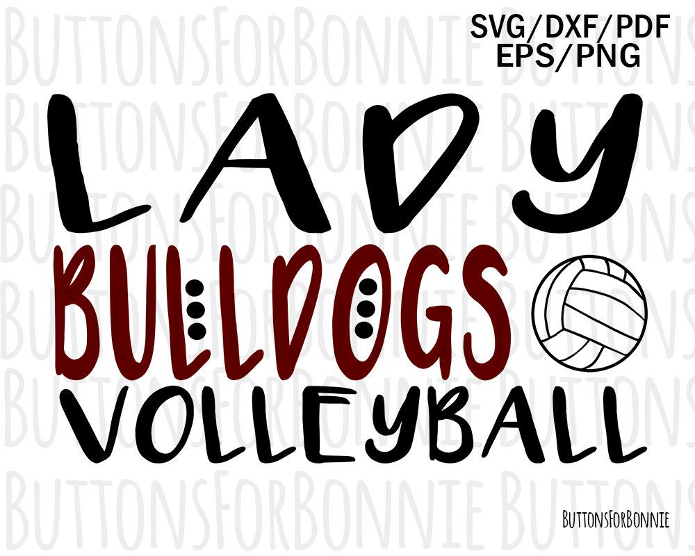 Lady Bulldogs Volleyball Svg Bulldogs Svg Volleyball Svg Etsy Volleyball Shirt Volleyball Volleyball Mom