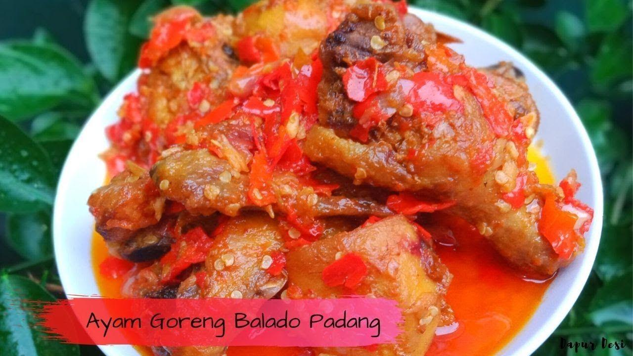 Resep Ayam Goreng Balado Padang Ala Dapur Desi Dapur Food Padang