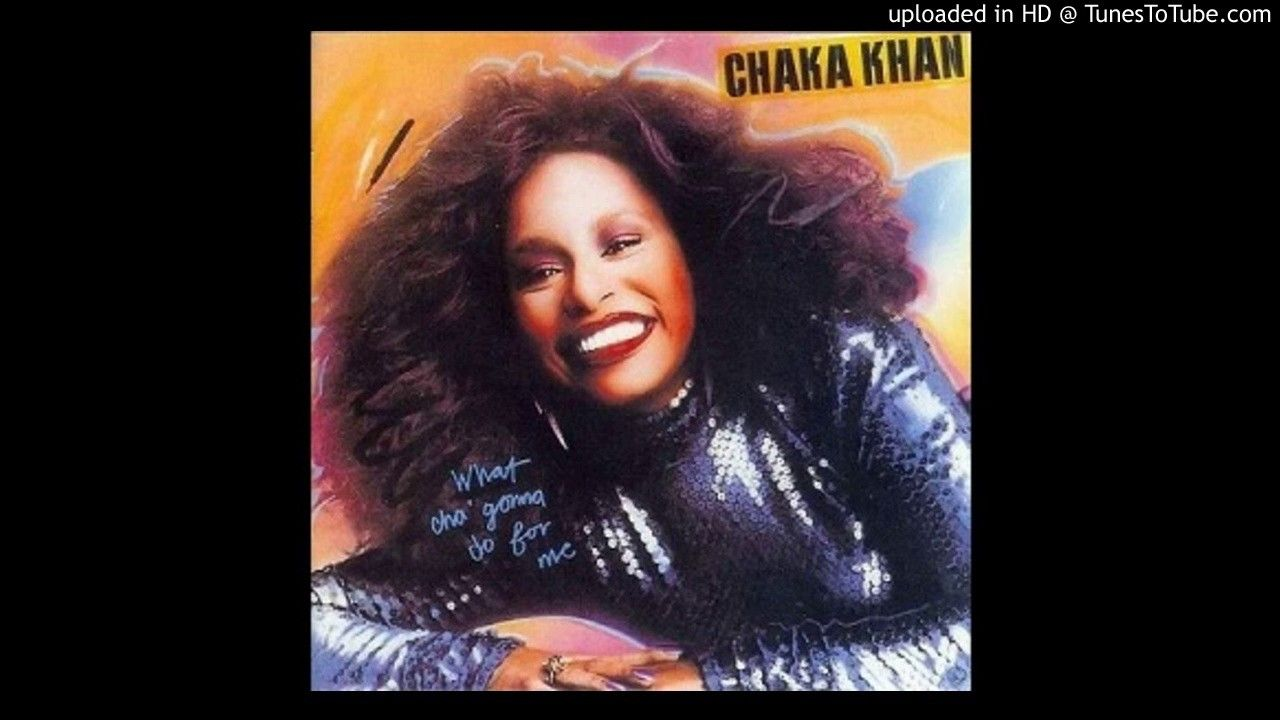 Chaka Khan What Cha Gonna Do For Me Khan Music Sales