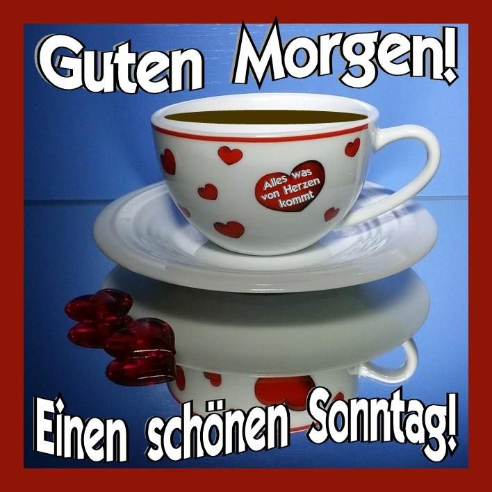 Sonntag Gb Pics Goeie More Guten Morgen Good Morning Guten