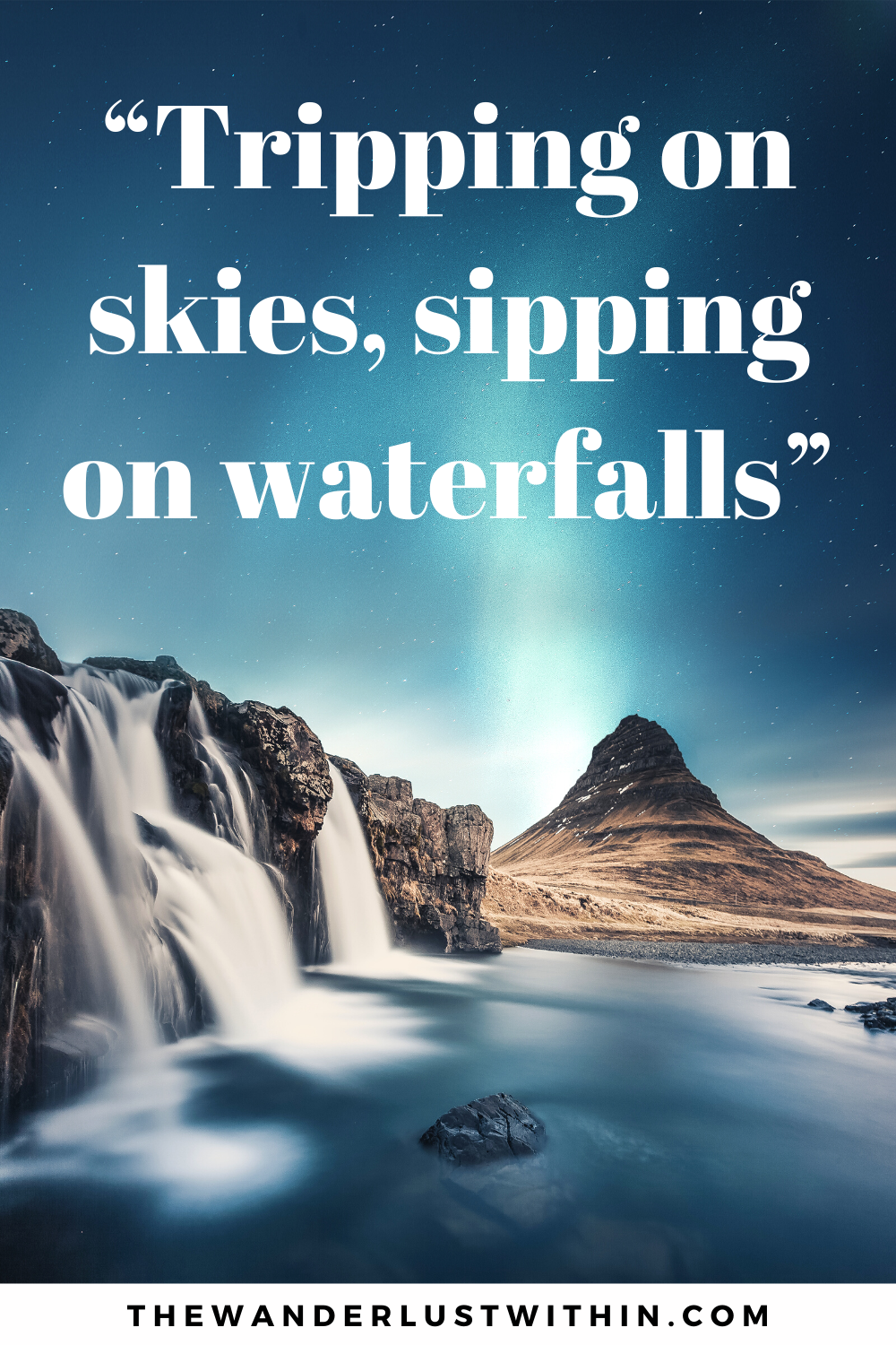80 Best Waterfall Quotes For 2020 The Wanderlust Within In 2020 Waterfall Quotes Waterfall Captions Waterfall