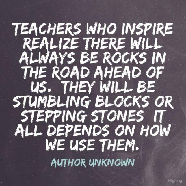 Teachers Who Inspire Quotes Teaching Teacher Quotes Inspirational Motivational Quotes For Teachers Teacher Quotes Funny