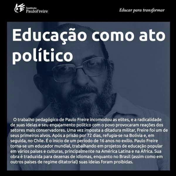 Educação Como Ato Político Paulofreire Pedagogia Educacao Paulo