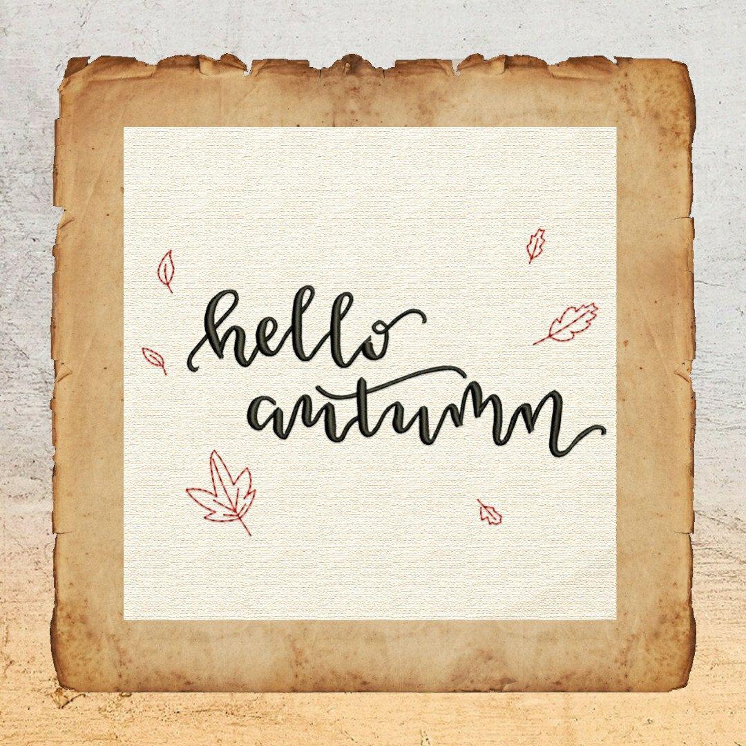Hello Autumn machine embroidery design - downloadable - 3 sizes #helloautumn