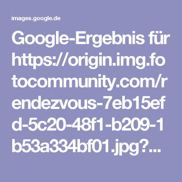 Google-Ergebnis für https://origin.img.fotocommunity.com/rendezvous-7eb15efd-5c20-48f1-b209-1b53a334bf01.jpg?width=120&height=120