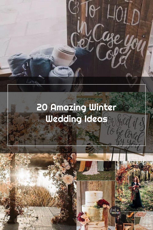 20 Amazing Winter Wedding Ideas Wedding Winterwedding Winter Wedding Wedding Amazing