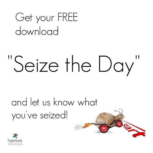FREE 'Seize The Day' Hypnosis Download! No opt-in required