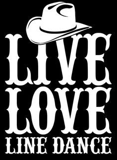 Download live love line dance by teeshoppy   Country line dancing ...