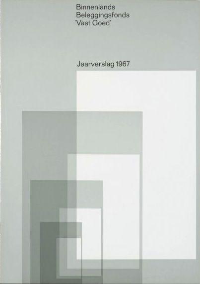 "Binnenlands Beleggingsfonds 'Vast Goed' (Domestic Mutual ""Good Standing"") Annual Report 1967, Photo by Arjé Plas, Art Promotion and Dolf Kruger, Designed by Wim Crouwel and Jolijn van de Wouw, 1968"