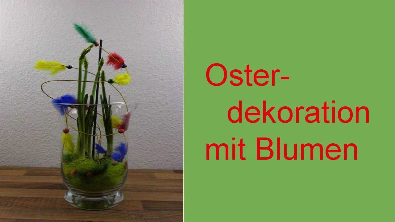 floristik videos flower school diy osterdeko. Black Bedroom Furniture Sets. Home Design Ideas