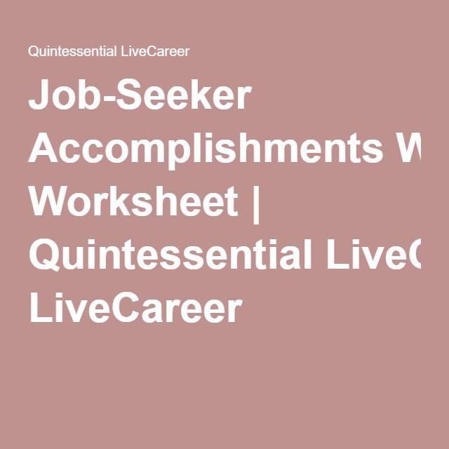 Job Seeker Accomplishments Worksheet Quintessential Livecareer Job Seeker Job Accomplishment