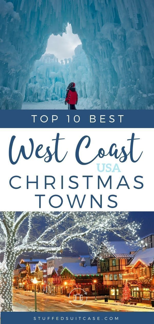 10 Best Christmas Towns in the USA on the West Coast -   19 holiday Destinations usa ideas