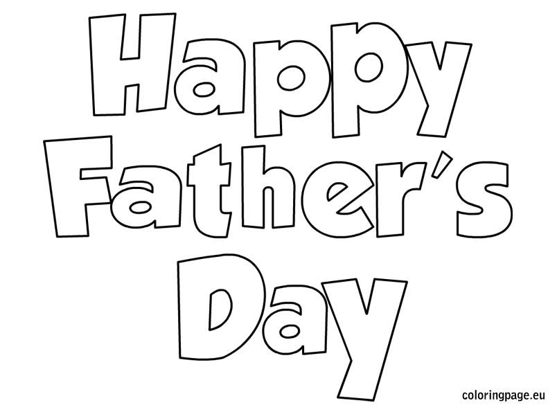 Happy Father S Day Coloring Fathers Day Coloring Page Happy