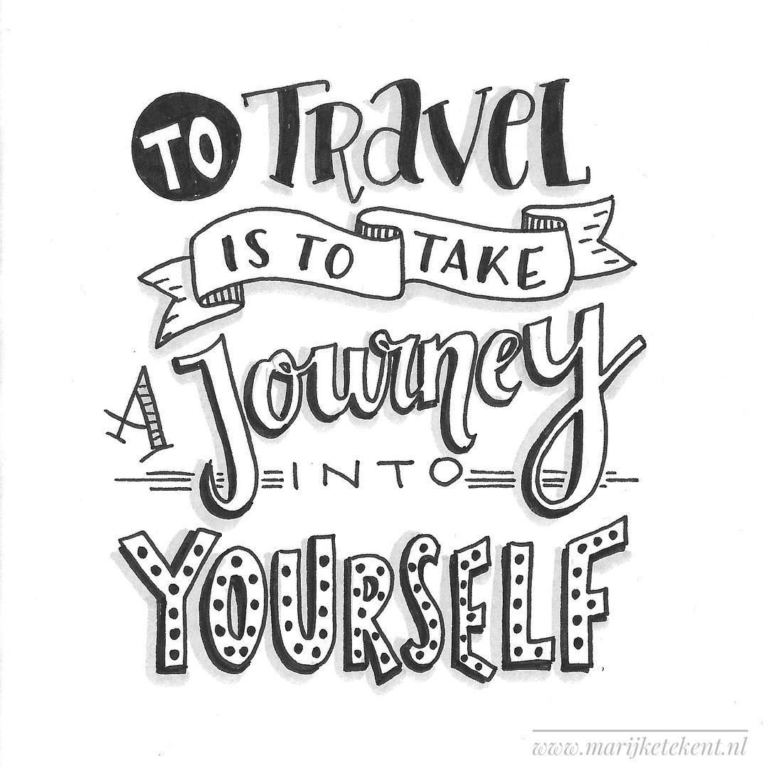 To Travel Is To Take A Journey Into Yourself Lettering Bullet