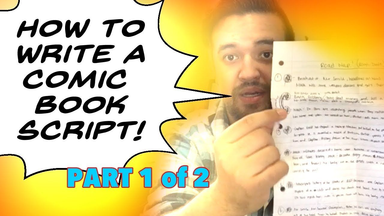 how to write a comic book script part 1  youtube