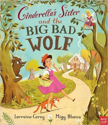 Cinderellas Sister And The Big Bad Wolf Amazoncouk