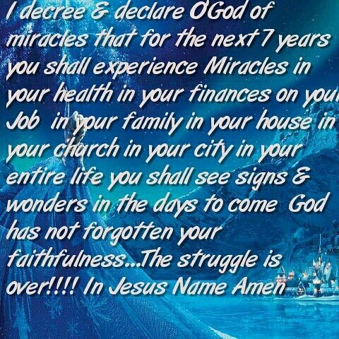 fb30a2f3ea3 I decree & declare O'God of miracles that for the next 7 years you ...