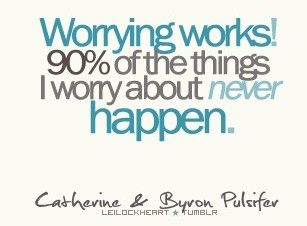 Love this......turn worrying into a positive! :)
