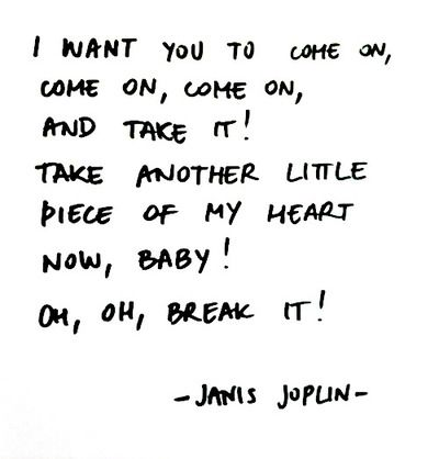 Piece Of My Heart Janis Joplin Song Lyric Quotes Music Quotes