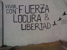 Fuerza, locura y libertad