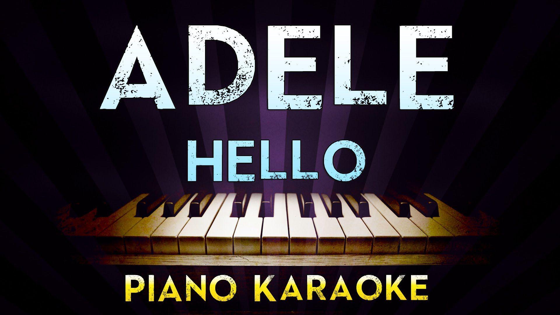 Adele Hello Piano Karaoke Instrumental Lyrics Cover Sing Along Karaoke Adele Hello Karaoke Songs