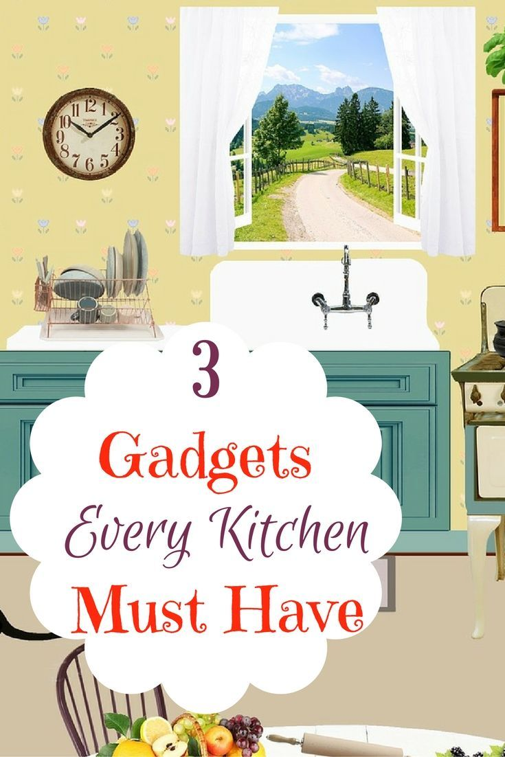 3 awesome and best kitchen gadgets you must have kitchen gadgets happy family and kitchens - Best Kitchen Gadgets