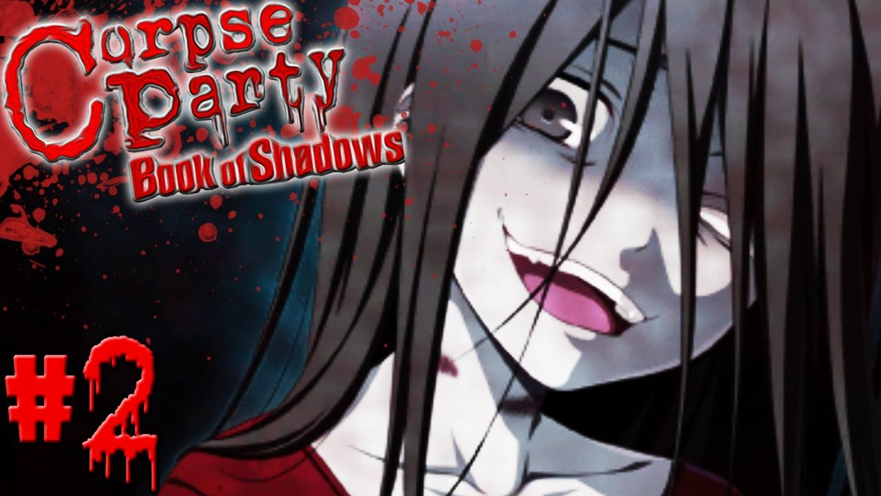 Corpse Party Book Of Shadows Ch 1 Part 2 Seal She S Back