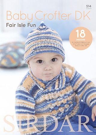 Sirdar Fair Isle Fun (514) - 18 gorgeous designs for babies, boys ...