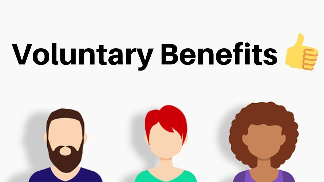 Here is your rundown on voluntary benefits learn more