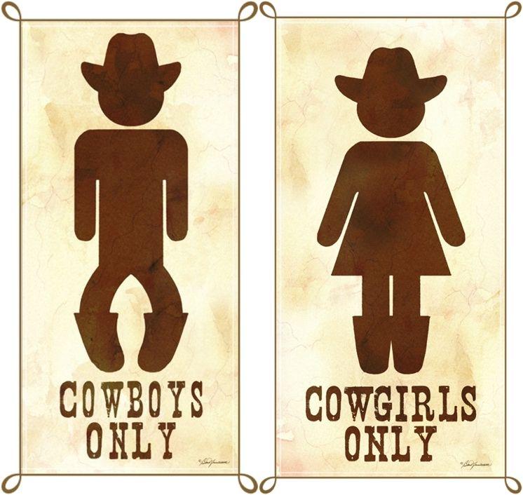 Bathroom Signs. #cowboysandcowgirls