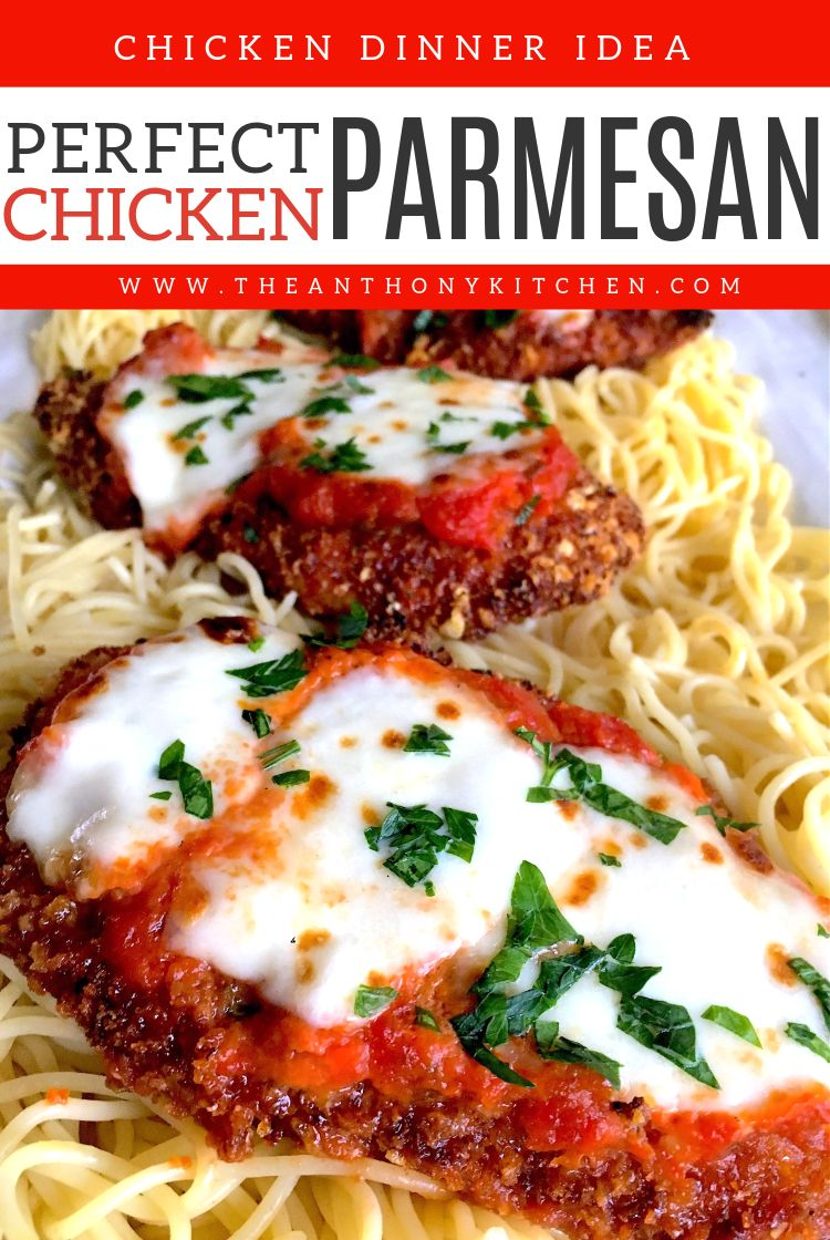 Chicken Parmesan Recipe with Easy Marinara - The Anthony Kitchen