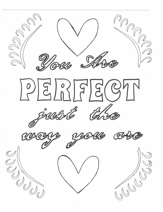You are perfect just the way you are coloring page | Love ...