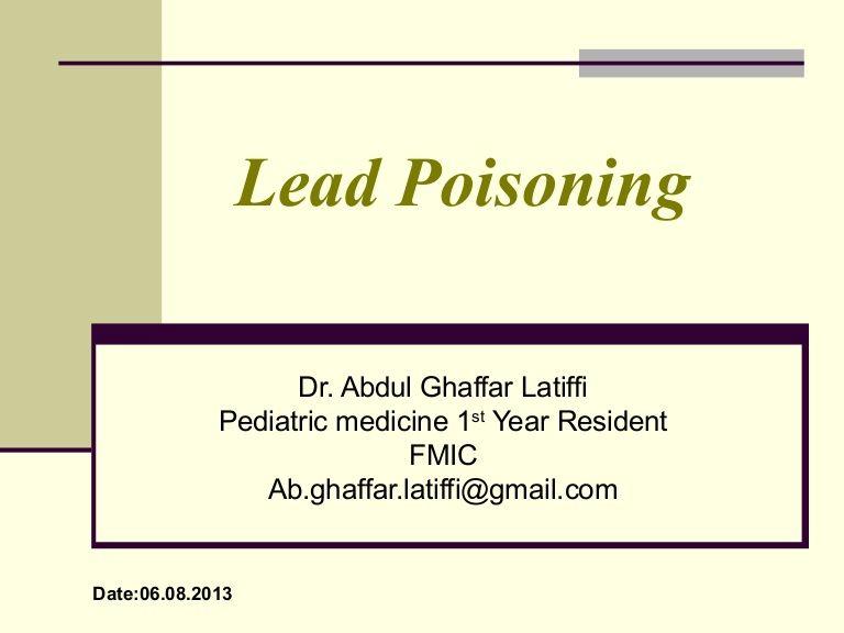Lead poisoning in pediatrics lead poisoning pediatrics