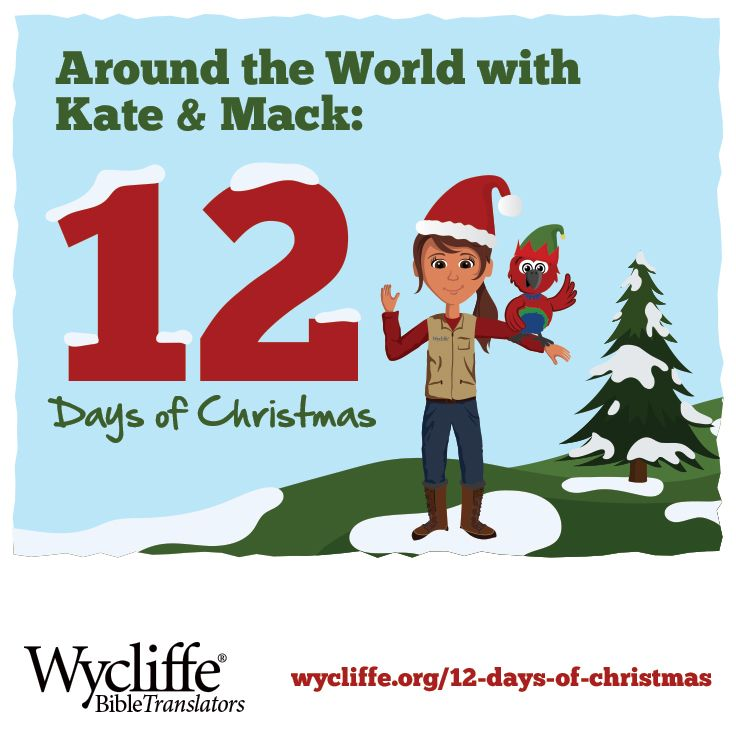 wycliffes 12 days of christmas advent plan teaches you how 12 different countries celebrate christmas