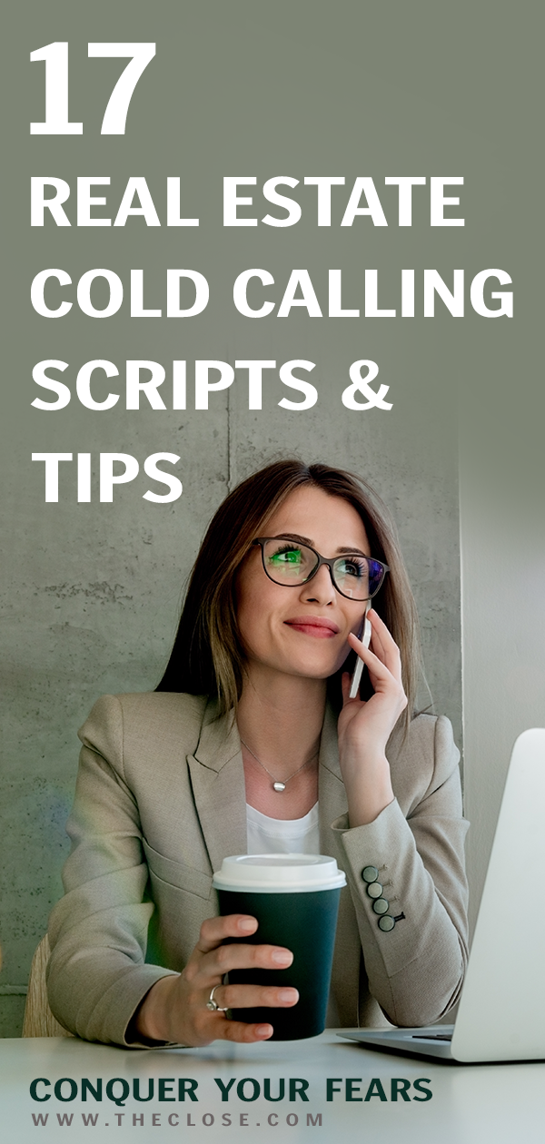17 Real Estate Cold Calling Scripts and Tips to Conquer Your Fears - The Close