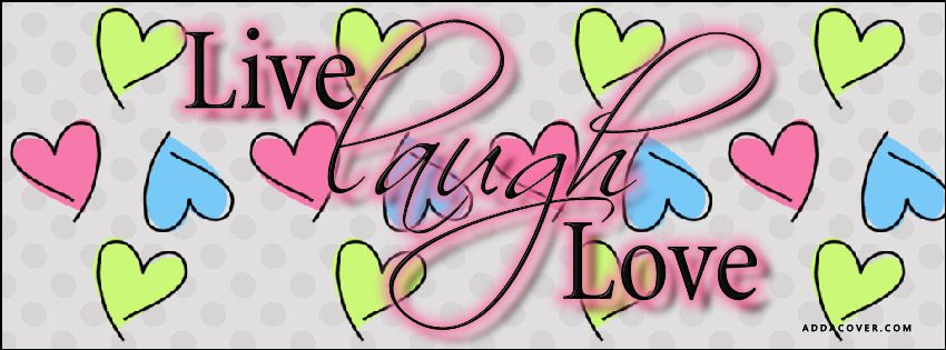 Download Live Laugh Love...FOR ANJELICA | Facebook cover, Book ...