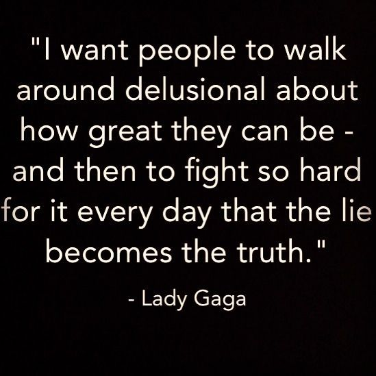 50 Lady Gaga Quotes about Being Born This Way