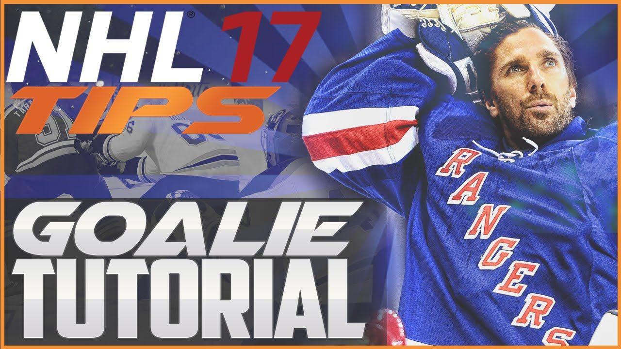 NHL 17 Tips Goalie Tutorial Top Tips to Shutout