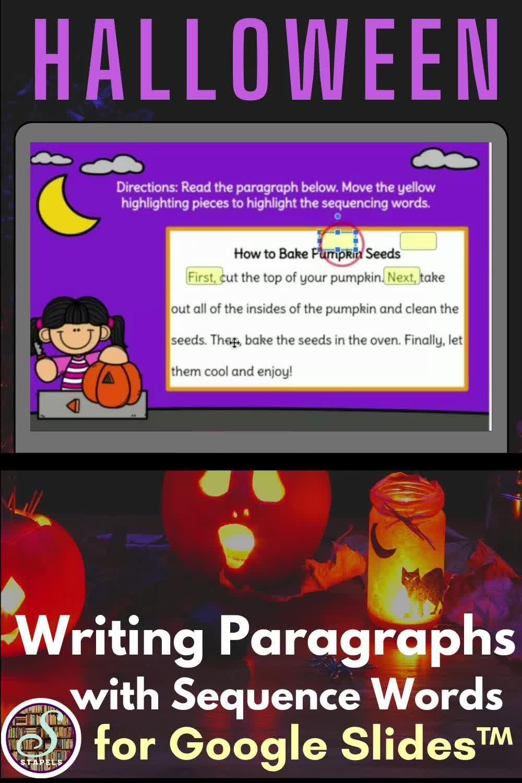 Halloween Writing Activity For Google Slides Using Sequencing Words Video Video Sequencing Words Paragraph Writing Halloween Writing Activities [ 1500 x 1000 Pixel ]