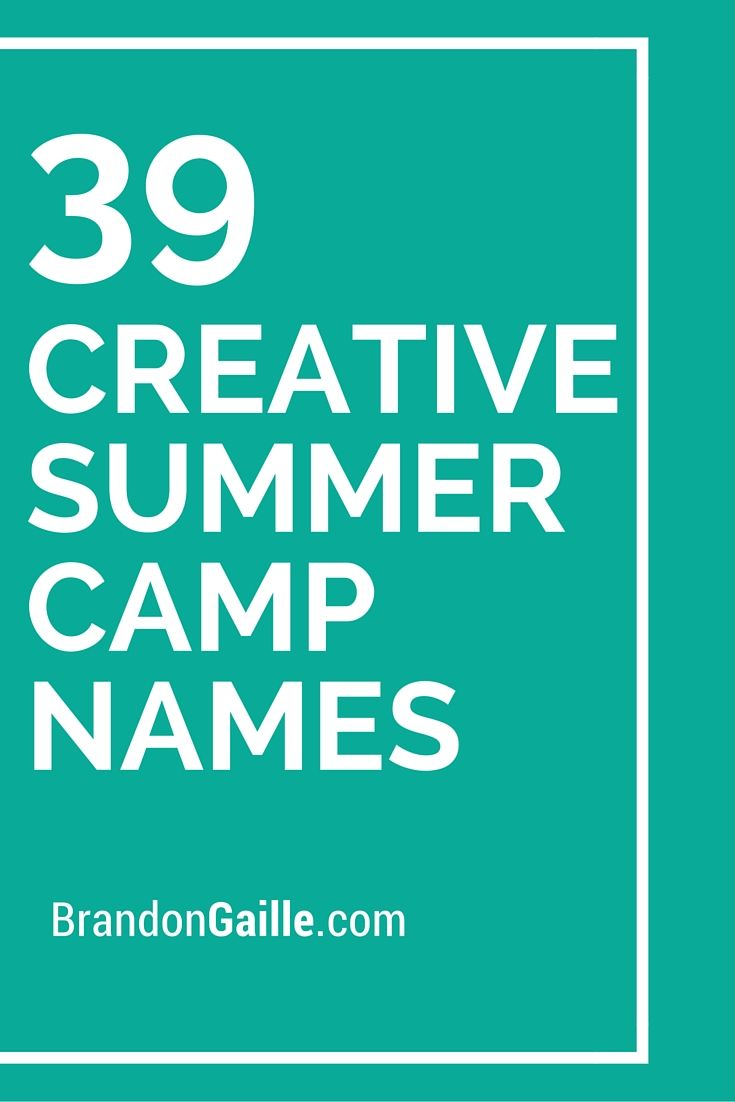 125 Creative Summer Camp Names | Catchy Slogans | Summer names