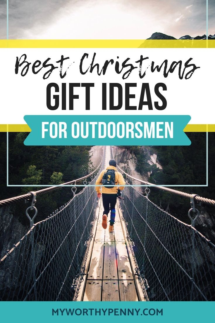 Best christmas gift ideas for outdoorsmen on a budget
