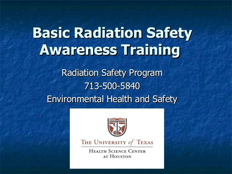 Basic Radiation Safety Awareness Training Radiation Safety Program